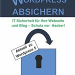 Wordpress absichern, IT Sicherheit